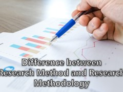 Difference between Research Method and Research Methodology