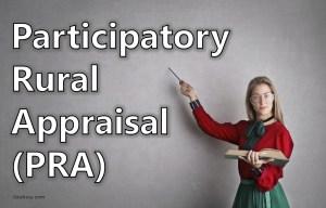 Participatory Rural Appraisal (PRA)