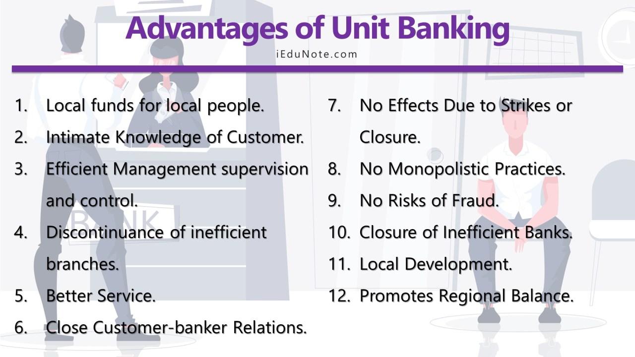 Advantages of Unit Banking