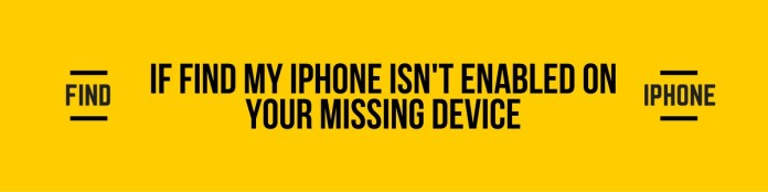 If Find My iPhone is not enabled on your missing device: Report your lost or stolen device: Can i find iPhone without iCloud or an Apple ID