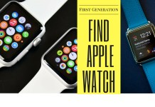 How to Find an old Apple Watch First generation: Find lost Apple Watch