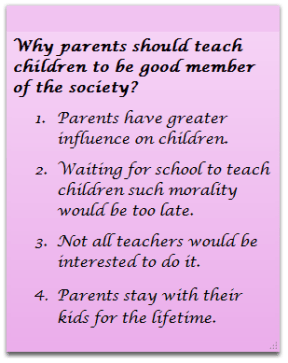 1. Parents have greater influence on children
