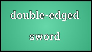 double edged sword idioms ielts