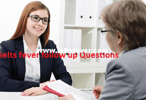 Speaking Follow Up Questions Describe an area of science that you are interested in