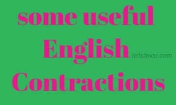 some useful English Contractions ielts exam