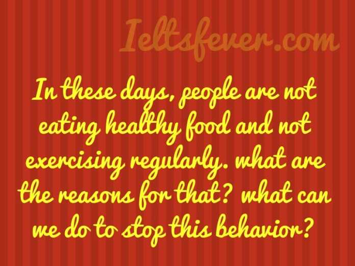 In these days, people are not eating healthy food and not exercising