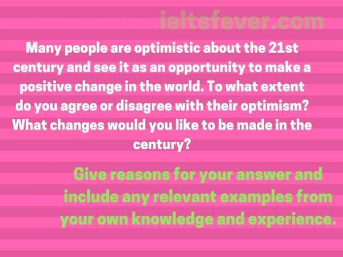 Many people are optimistic about the 21st century and see it as an