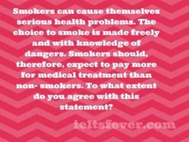 Smokers can cause themselves serious health problems.