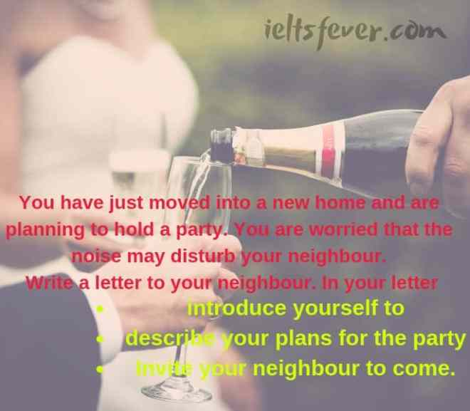 Write a letter to your neighbour. In your letter