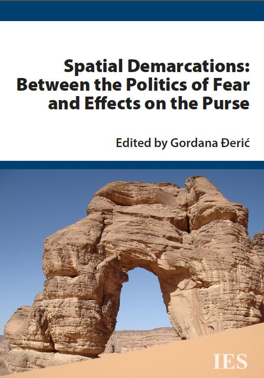 gordana-deric-ed-spatial-demarcations-between-the-politics-of-fear-and-effects-on-the-purse