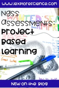 Engaging NGSS Assessments: Project Based Learning