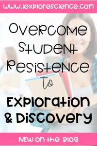 How To Overcome Student Resistance To Discovery Based Learning