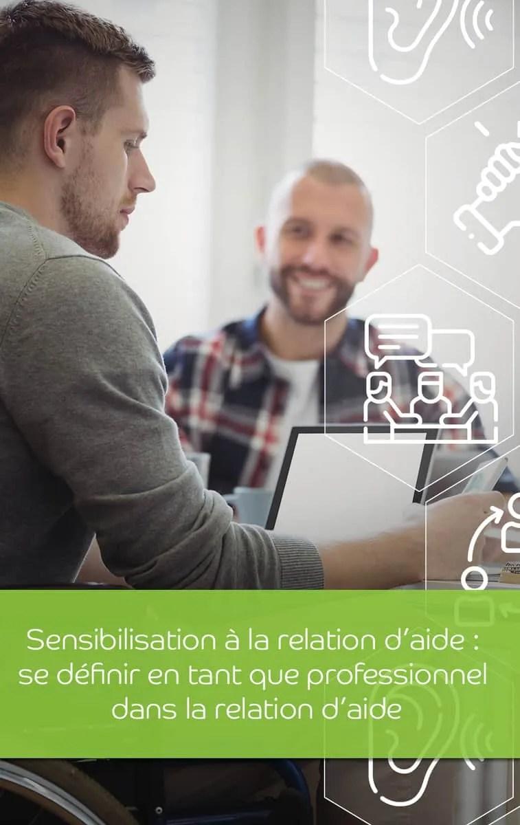 Sensibilisation à la relation daide se définir en tant que professionnel dans la relation daide