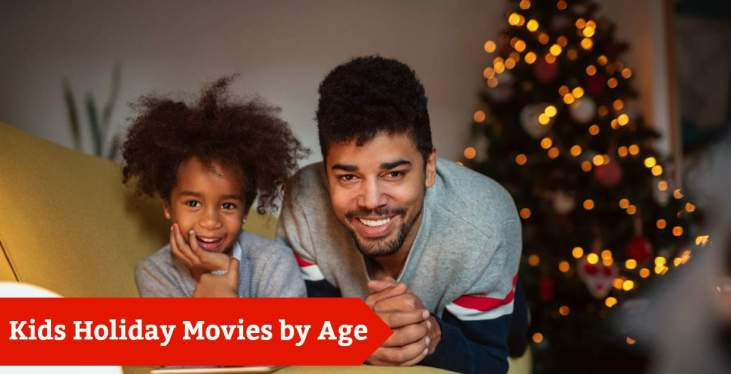 Kids Holiday Movies by Age
