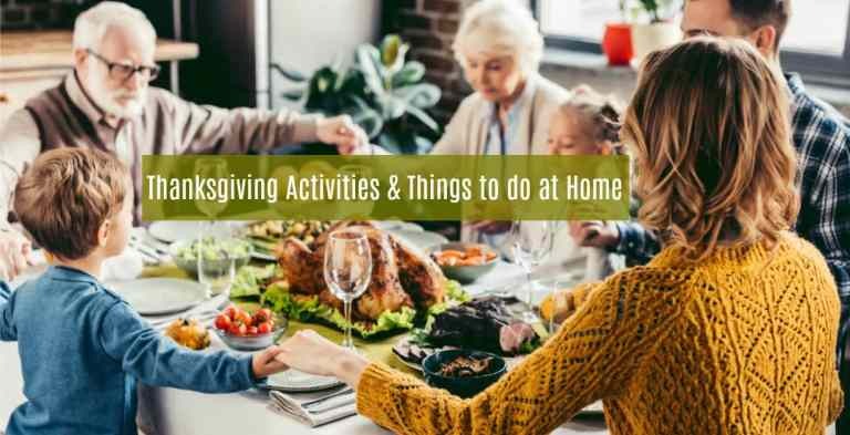 Thanksgiving Activities and Things to Do at Home