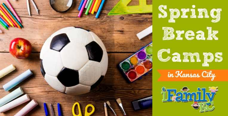 2019 Spring Break Camps In KC 39 Things To Do On