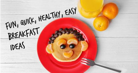 Quick, Healthy, Easy Breakfast Ideas for Kids