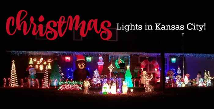 - 2018 Holiday Lights In KC Guide: Where To See Christmas Lights Near Me!