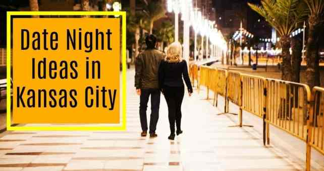 103 Date Night Ideas In Kansas City Complete List For A Out