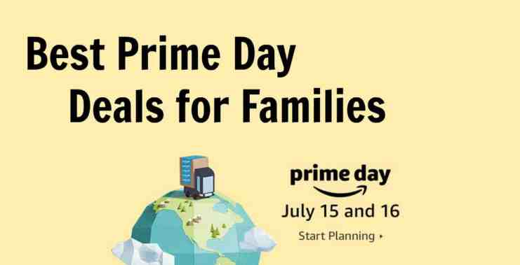 Best Amazon Prime Day Deals for Families