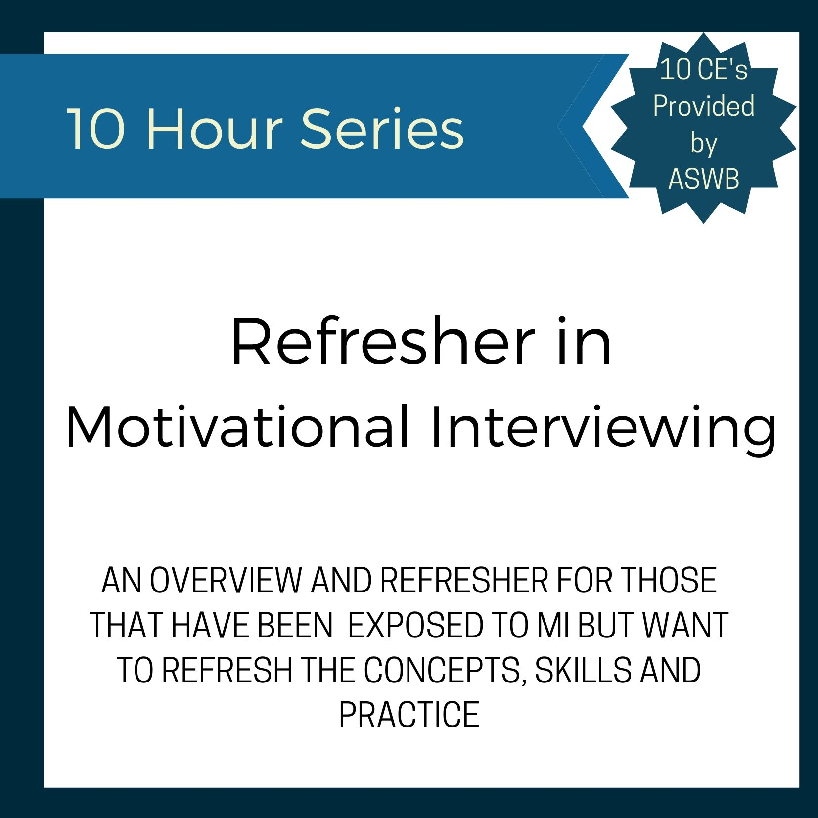 Refresher Motivational Interviewing Series 4 13 20