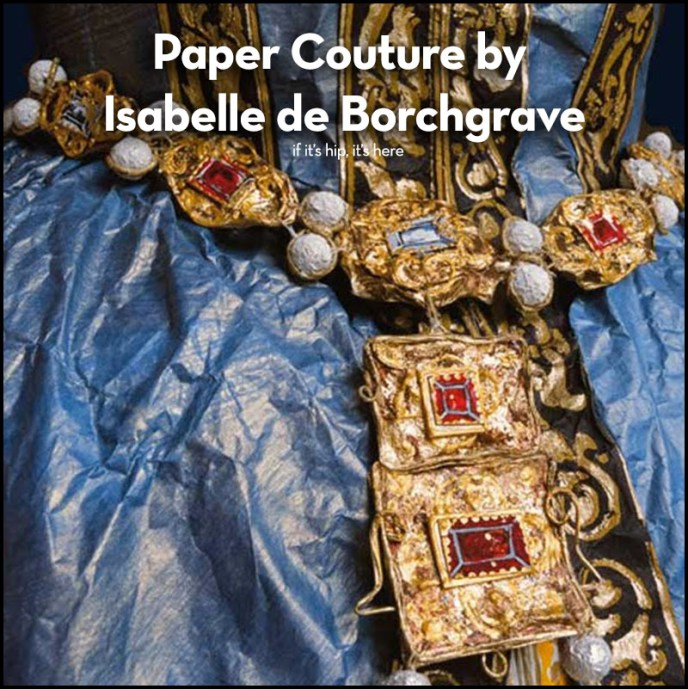 Paper Couture by Isabelle de Borchgrave