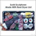 Dryer Lint Handroll Anyone? Sushi Sculptures Made With Actual Lint.