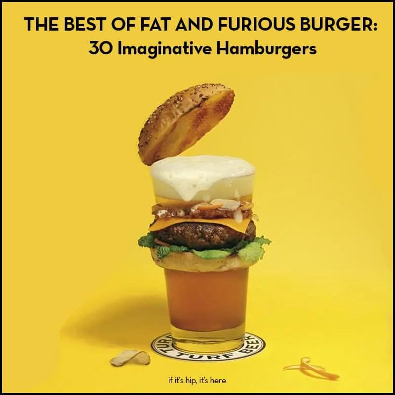 30 imaginative burgers