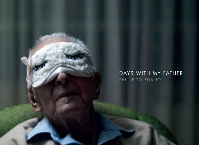Phillip Toledano Days With My Father