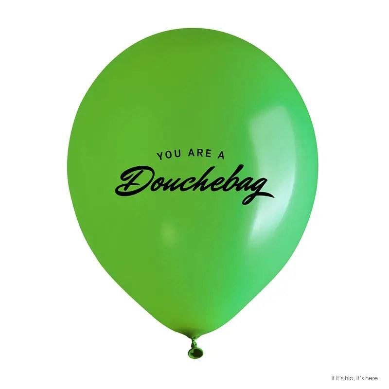 douchebag balloon copy