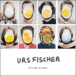 Not Eggsactly Your Typical Easter Art: Urs Fischer