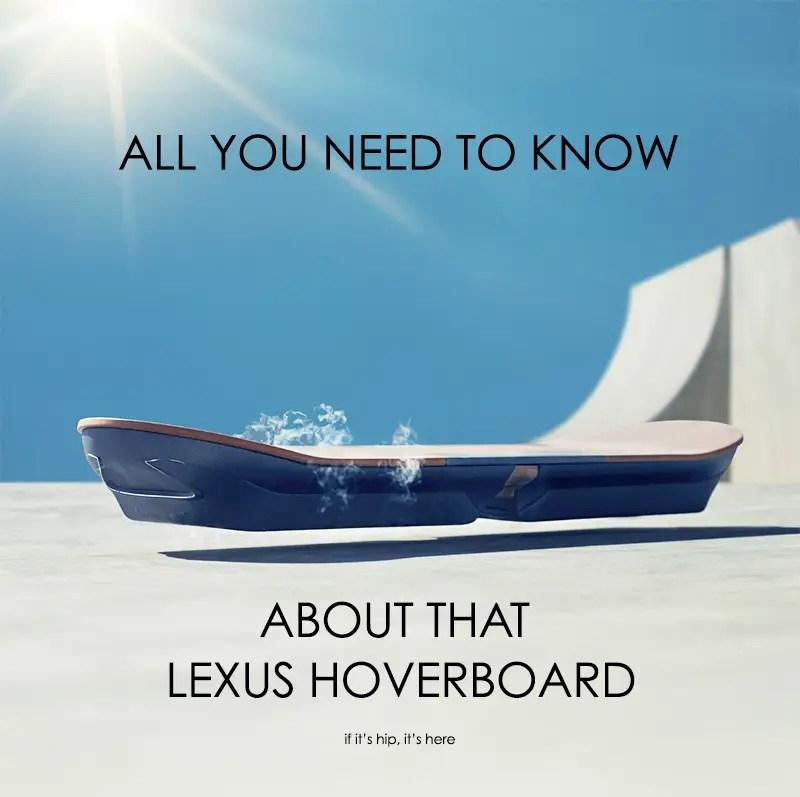 lexus hoverboard hero IIHIH