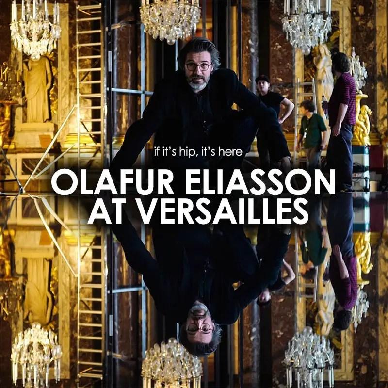 Olafur Eliasson at Versailles
