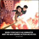 The World's Coolest Dad – The Man Behind Action Movie Kid.