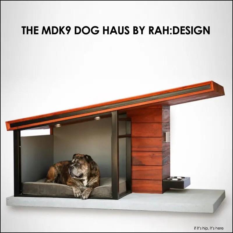 RAH:Design MDK9 Dog Haus