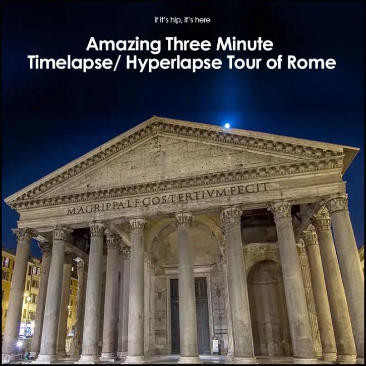Timelapse tour of rome