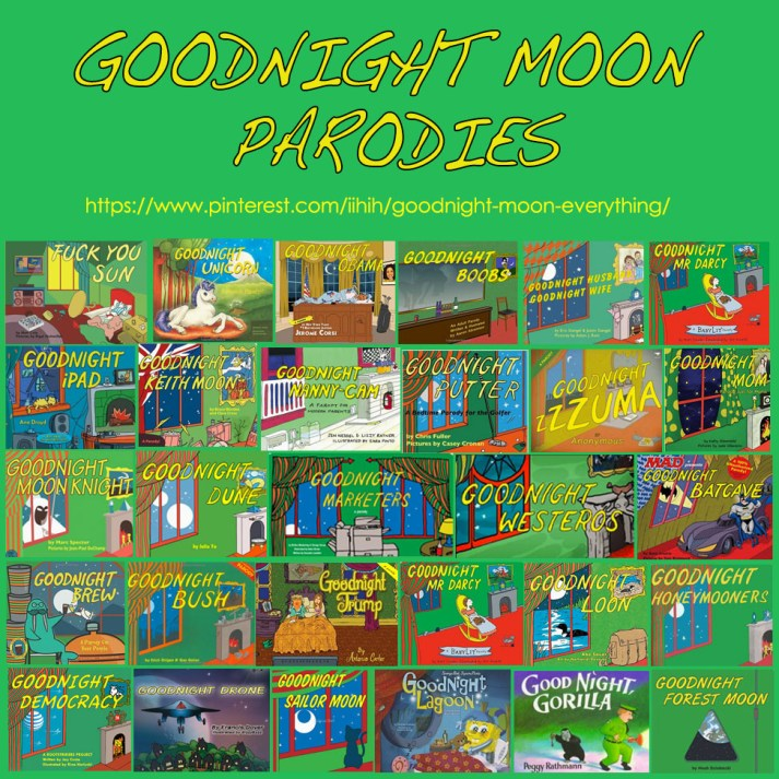 The Phenomena Of Goodnight Moon Its Parodies And Bisexual