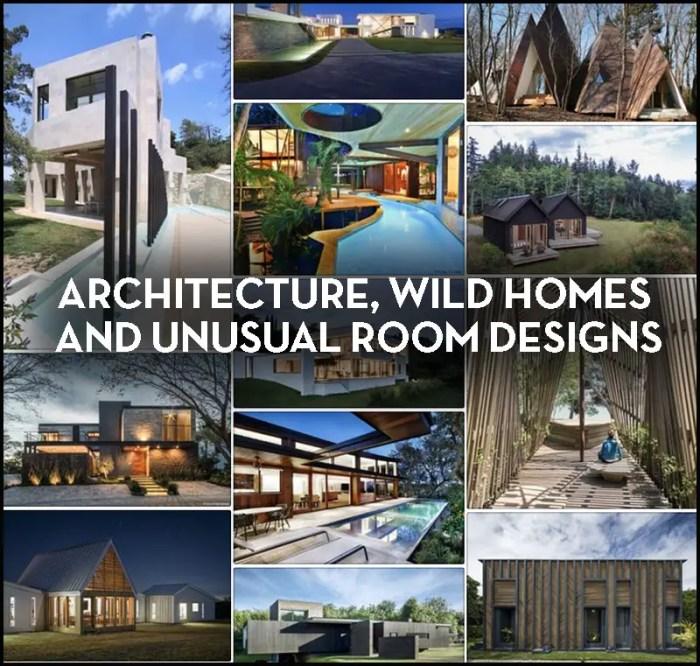 Cool Architecture Wild Homes Unusual Room Designs