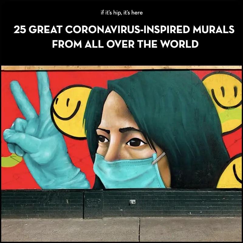 coronavirus inspired murals