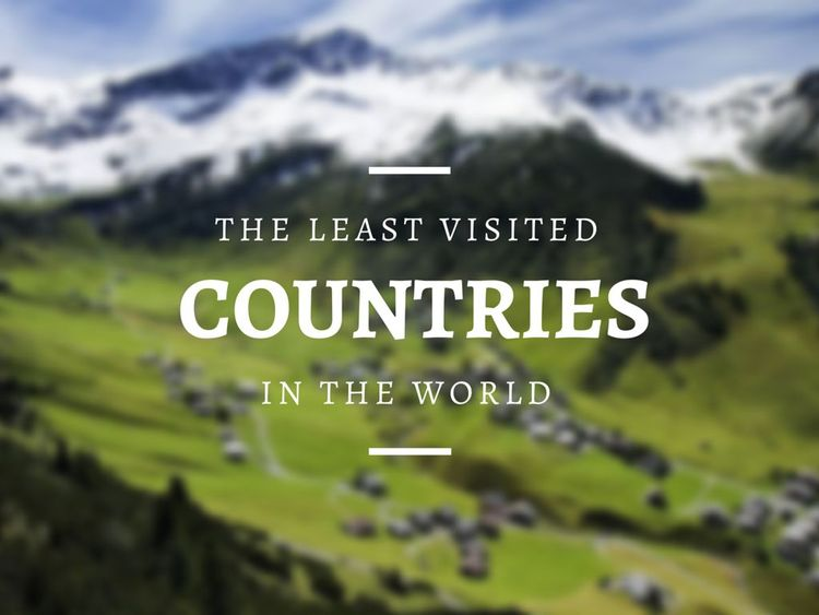 The 16 Least Visited Countries In The World