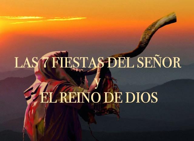 LAS SIETE FIESTAS Y EL REINO DE DIOS