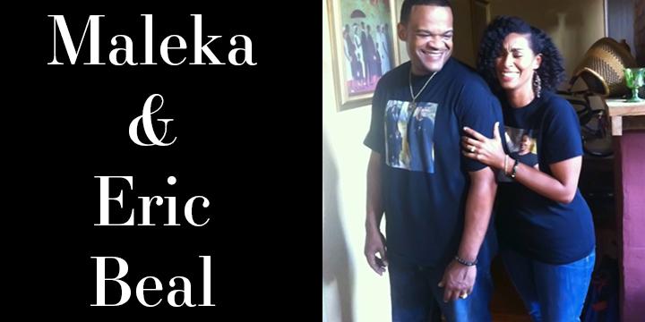 Maleka and Eric Beal