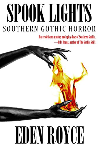 Spook Lights: Southern Gothic Horror