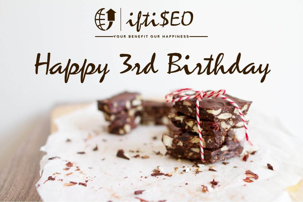 iftiSEO Turns 3: Completing 3 years of Internet Marketing