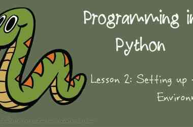 Programming in Python: Setting up the Environment - 10