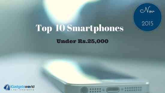 Top 10+ Smartphones Under Rs 25,000 in India-Nov-2015 [Diwali] - 1