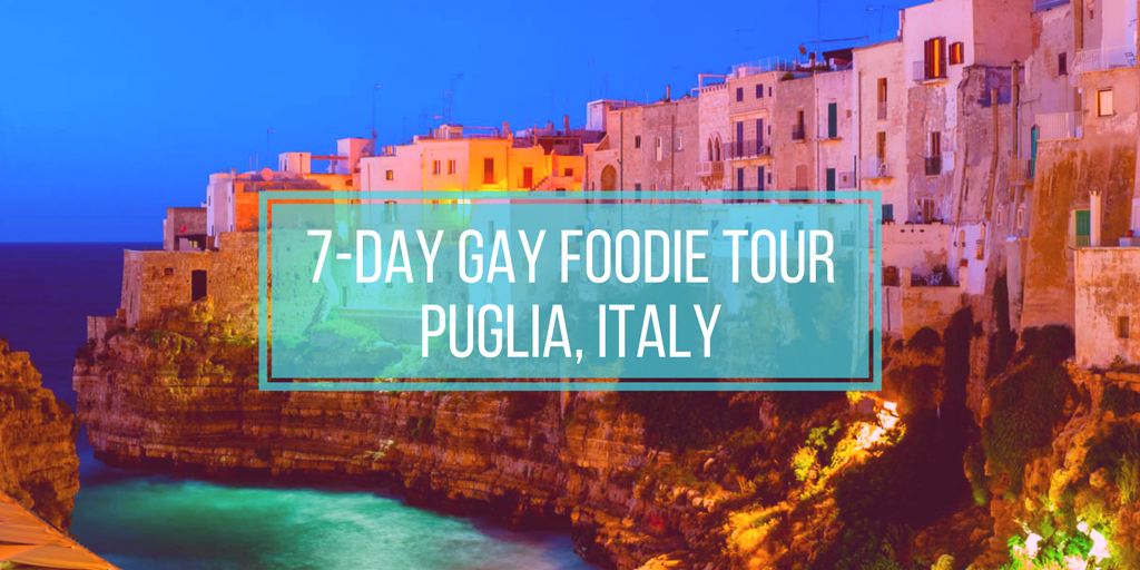 7 day gay foodie tour in Puglia-Italy