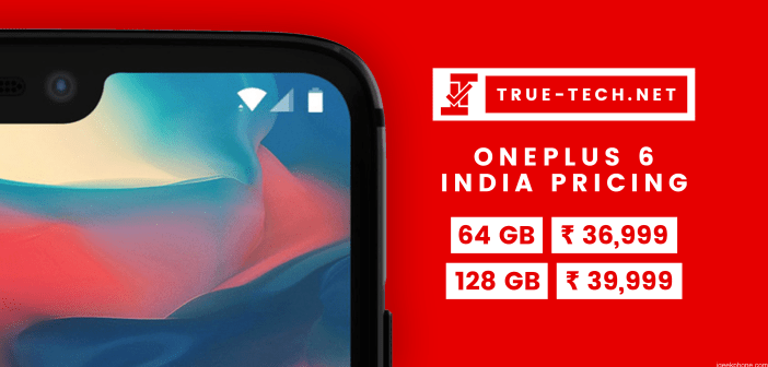 OnePlus 6 India Pricing