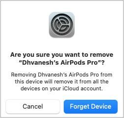Нажмите Забыть устройство, чтобы отключить AirPods от Mac.