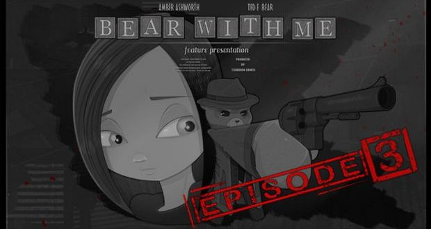 Bear With Me Episode Three Free Download